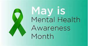 May is mental health month.