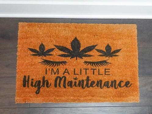 High Maitenance Doormat