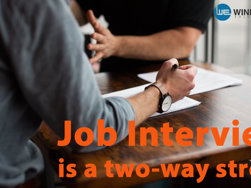 A Job Interview is a two-way street