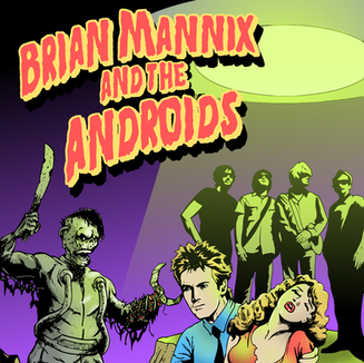 BRIAN MANNIX & THE ANDROIDS