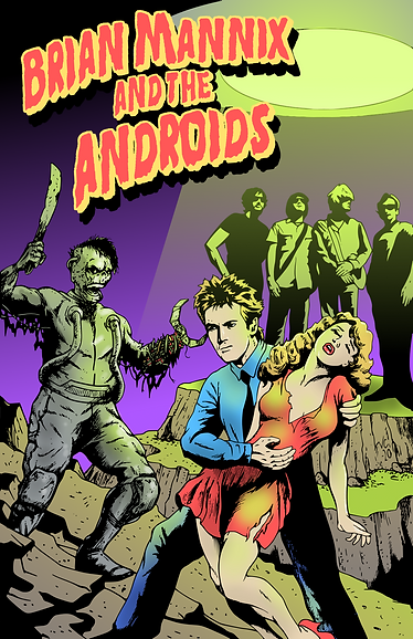 BRIAN MANNIX AND THE ANDROIDS POSTER.png