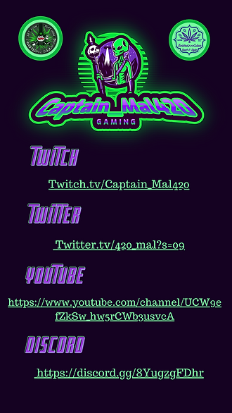 Where to find Captain_Mal420 and the Twisted420Gaming Crew on Social Media.