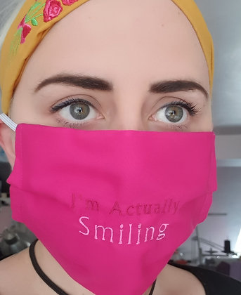 """Im Actually Smiling"" Embroidered Face Mask"