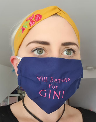 """Will Remove for Gin"" Embroidered Face Mask"