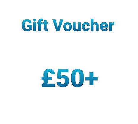 Gift Voucher - £50+