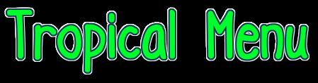 tropical menu.png