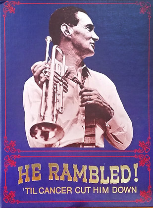 He Rambled!