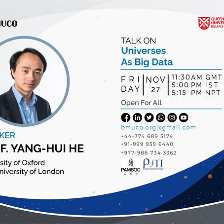 Universes As Big Data | Prof Yang Hui-he