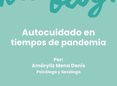 AUTOCUIDADO EN TIEMPOS DE PANDEMIA