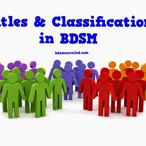 Titles & Classifications in BDSM