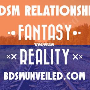 BDSM Relationships: Understanding Reality versus Fantasy