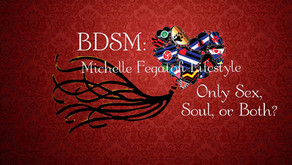 BDSM: Only Sex, Soul, or Both?