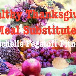 Healthy Thanksgiving Meal Alternatives