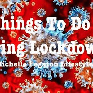 Coronavirus: Things to do during lockdown