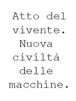 Atto_del_vivente_nuova_civiltà_delle_mac