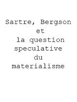 Sartre, bergson et la question speculati