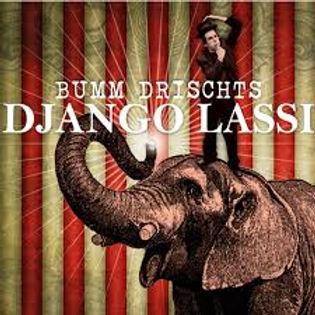 Django Lassi - Bumm Drischts