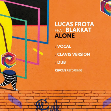 RELEASE // Lucas Frota & Blakkat Deliver Brazilian Inspired 'Alone' EP On Circus Recordings