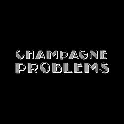 Champagne Problems SMALL.jpg