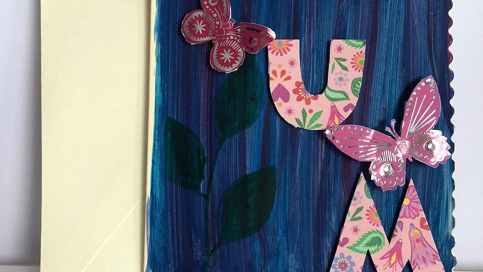 MUM Card, with 3D butterflies and hand embossed and painted Leafs and Flowers