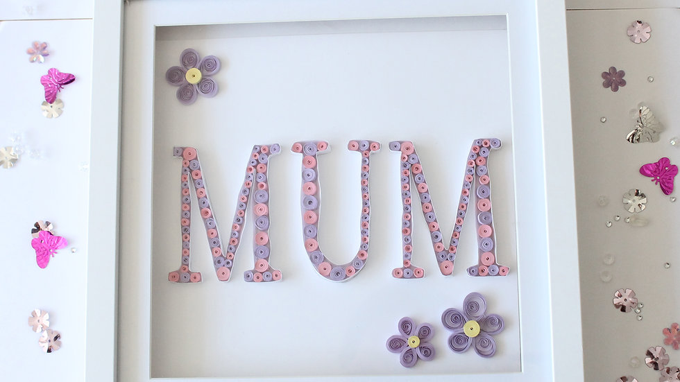 Paper Quilled 'Mum' Framed