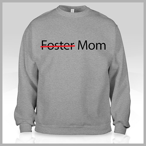 Foster Mom Sweatshirt