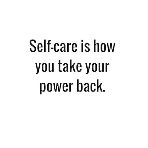 Remember to always take care of yourself