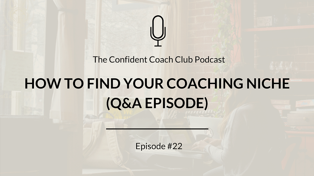 Cover Image Confident Coach Club Podcast Episode 22