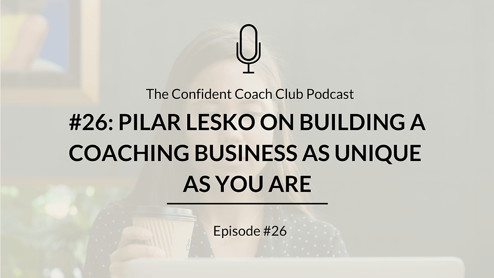 Cover Image Confident Coach Club Podcast Episode 26