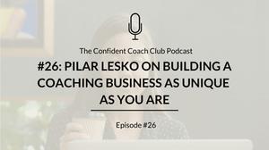 Cover Image Confident Coach Club Podcast Episode 26