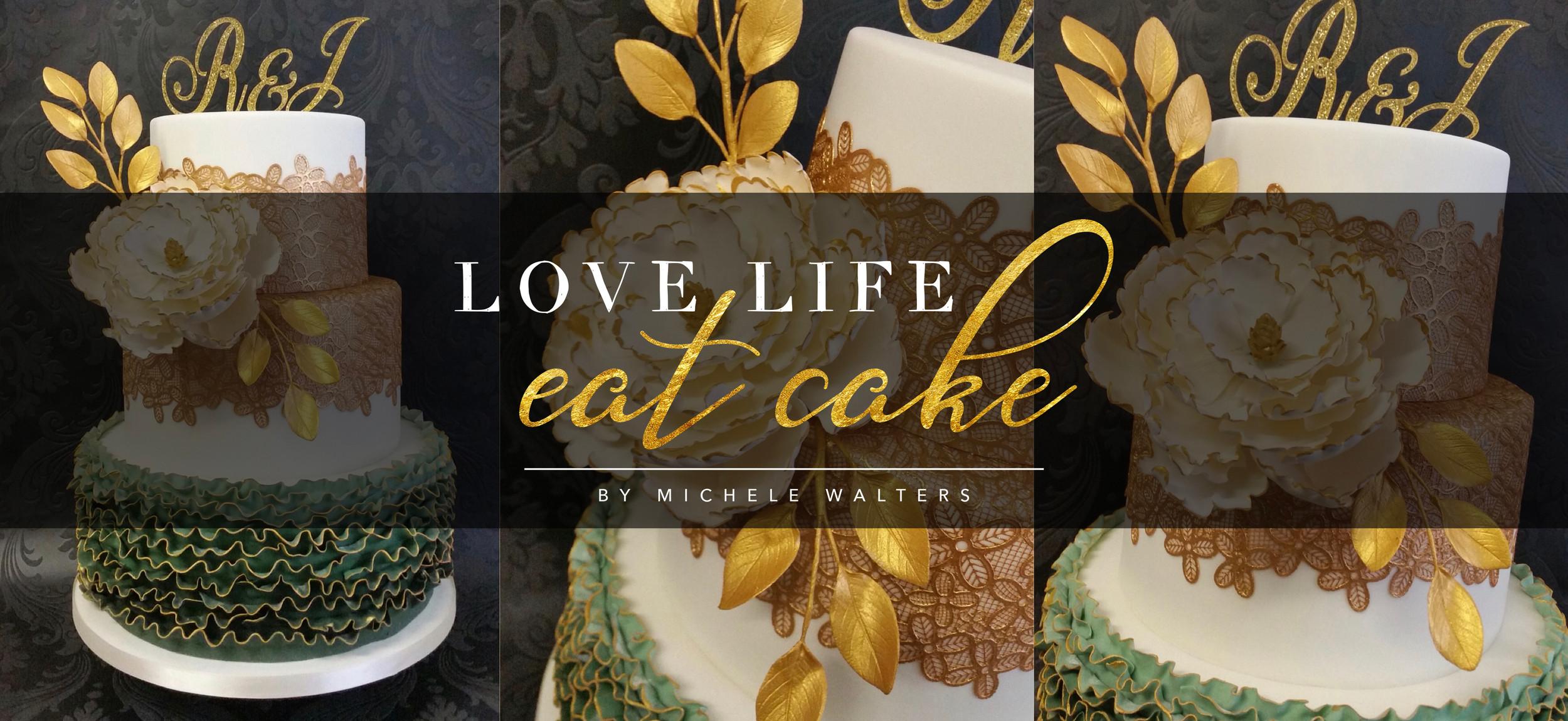 Cool Love Life Eat Cake By Michele Walters Cakes Oakham Rutlan Funny Birthday Cards Online Inifodamsfinfo