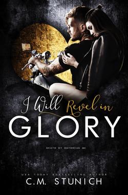 I Will Revel in Glory