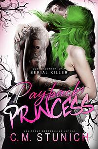 Payback Princess by C.M. Stunich