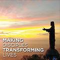 Making Disciples Transforming Lives