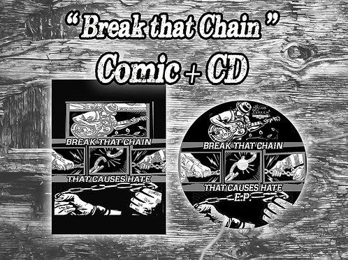 """Break that Chain"" Comic Book + CD"