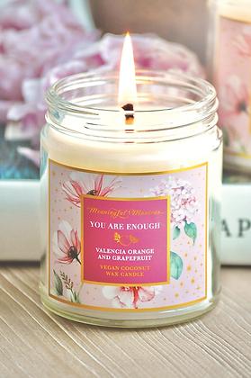You Are Enough Valencia Orange/Grapefruit 8oz Candle