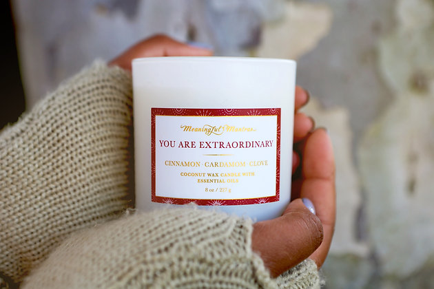 You Are Extraordinary Cinnamon, Cardamom and Clove Candle