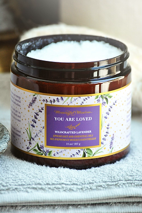 You Are Loved Wildcrafted French Lavender 14oz Epsom Salt