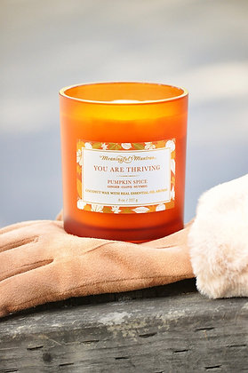 You Are Thriving Pumpkin Spice 8oz Candle