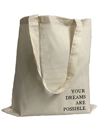 'Your Dreams Are Possible' 100% Organic Cotton Tote Bag