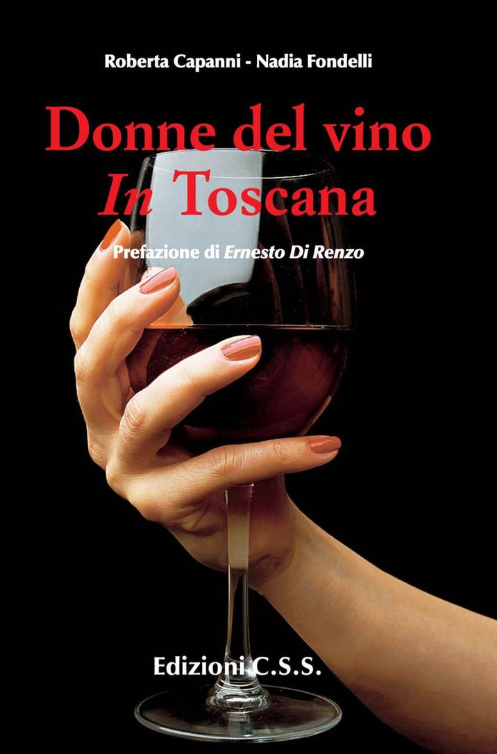 Donne del vino in Toscana: passione e sacrificio