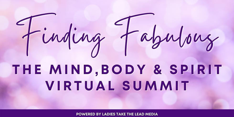 Finding Fabulous: The Mind, Body & Spirit Virtual Summit
