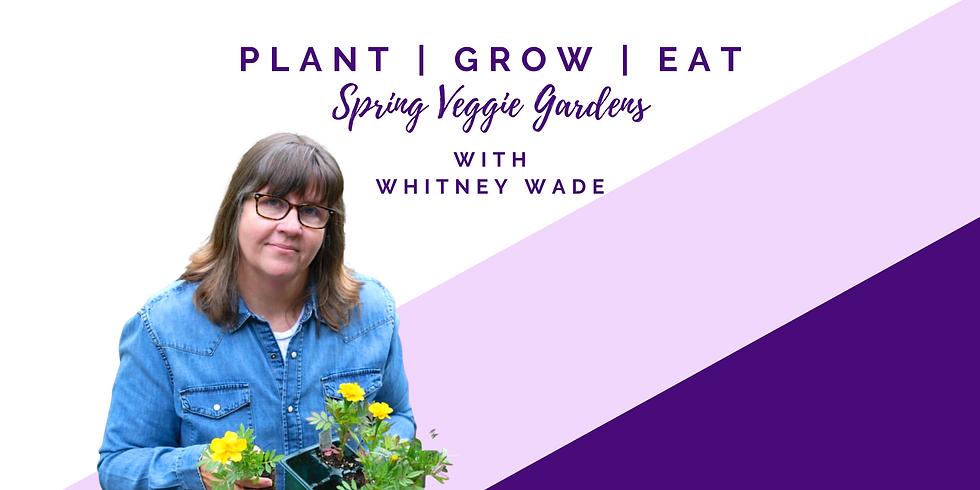 Plant | Grow | Eat