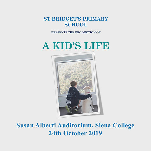 "St Bridget's PS 2019 Concert - ""A Kid's Life"""