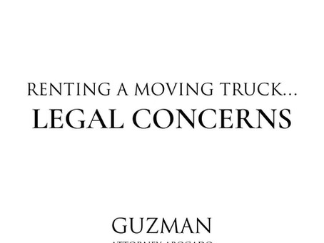 RENTING A MOVING TRUCK…LEGAL CONCERNS