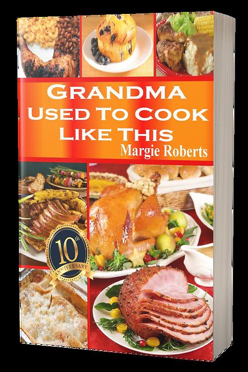 Grandma Used to Cook Like This (Print)