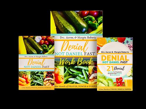 Denial Not Daniel Fast Series