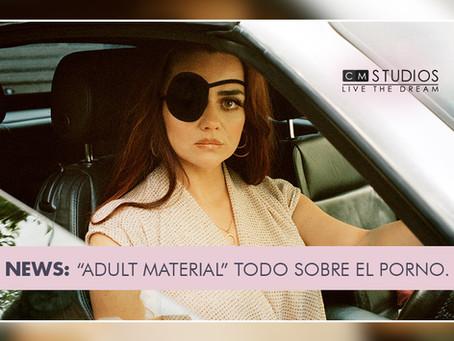 Adult Material', la serie que muestra todo sobre el porno y el sexo en Internet