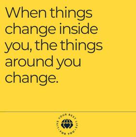 LYBL4U When Things Change Inside You.png