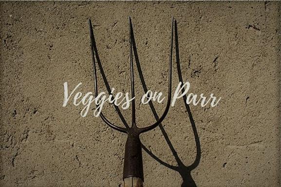 Veggies on Parr